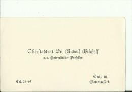 AUSTRIA, GRAZ,   HUNGARY  --  VISITING CARD  --   OBERSTADTRAT Dr. RUDOLF WILCHOF  --  UNIV. PROFESSOR - Visitenkarten