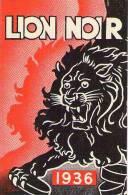 Calendrier Publicitaire LION NOIR - 1936 - Calendriers