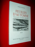 """"""" FEUILLES D´ AUTOMNE """" Témoignages - Service Militaire -, Guerre Et Captivité  (1938-1945) Récit Pesselier - War 1939-45"""