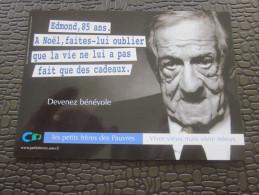 Marseille CPM Publicitaire Publicité-thème:à Noël Faites-lui Oublier Que La Vie Ne Lui A Pas Fait -petit Frères Des Pauv - Evénements