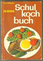 """Livre Ancien 1963 """"Schul Koch Buch""""par DR.Oetker - Schulbücher"""