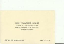 DEUTSCHLAND, MUNCHEN  --  VISITING CARD  --   MAX VALDEMAR HALBE  --  EMELKA KULTUR FILM - Visitenkarten