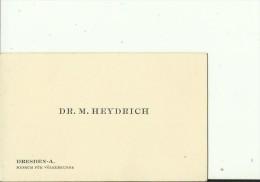 DEUTSCHLAND,  DRESDEN   --  VISITING CARD  --   Dr. M.   HEYDRICH  --   MUSEUM FUR VOLKERKUNDE - Visitenkarten