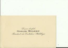DEUTSCHLAND   --  VISITING CARD  --   OSKAR MULERT  --  PRASIDENT DES DEUTSCHEN STADTETAGES - Visitenkarten