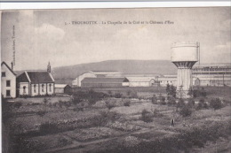 60 _  THOUROTTE  _  La  Chapelle  De  La  Cité  Et Le Chateau D´eau  _ - Thourotte