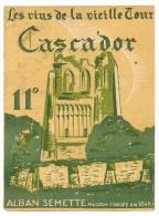 étiquette De Vin De Table :  Vin De La Vieille Tour 11°. Alban Semette Depuis 1848. 1950-1960 - Ohne Zuordnung