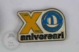 X Anniversary - Hospital Universitari Germans Trias I Pujol - Pin Badge #PLS - Medical