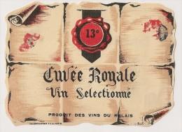 étiquette De Vin De Table : Cuvée Royale 13°. 1950-1960 - Labels
