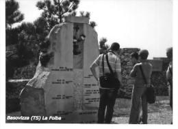 FOTO -  (cm 10,5 X 15)  Basovizza (TS) La Foiba - Lieux