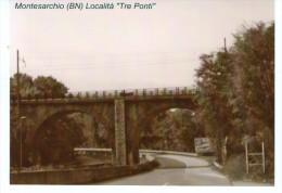 """FOTO -  (cm 10.6 X 14,8)  Montesarchio (BN) Località """" Tre Ponti """" - Benevento"""