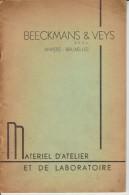 Catalogue 1937 BEECKMANS & VEYS ANTWERPEN - BRUXELLES - Matériel D'atelier Et De Laboratoire - Matériel & Accessoires