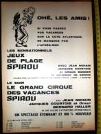 CIRQUE DES VACANCES SPIROU HONFLEUR ETRETAT FECAMP SAINT VALERY EN CAUX TREPORT  CRIEL SUR MER AULT ONIVAL DIEPPE - Vieux Papiers