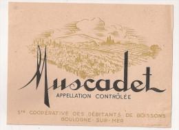 étiquette De Vin De Table : Muscadet . Sté Coopérative Des Débitants De Boissons, Boulogne Sur Mer. 1950-1960 - Etiquettes