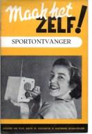Magazine 1953  Maak Het Zelf Sportontvanger + Met Schema Blz 16 - Praktisch