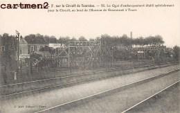 GRANDS PRIX DE L'A.C.F. CIRCUIT DE TOURAINE QUAI D'EMBARQUEMENT ET AVENUE DE GRAMMONT A TOURS COURSE AUTOMOBILE VOITURE - Cartes Postales