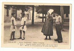 ILE DE RE  Vieux Costumes Vieux Langage - Ile De Ré