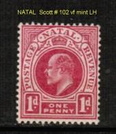 NATAL    Scott  # 102* VF MINT LH - South Africa (...-1961)