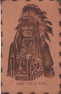 CHIEF SITTING BULL-INDIANO-RARA CARTOLINA IN PELLE ORIGINALE D´EPOCA 100% - Indiani Dell'America Del Nord