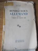 Au Rendez-vous Allemand: Suivi De Poésie Et Vérité 1942 Par Paul ELUARD,1945 Célèbre Recueil De Poésie De Résistance - Auteurs Français