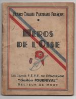 heros de l'oise  - les jeunes F.T.P.F du d�tachement gaston fournival secteur de MOUY