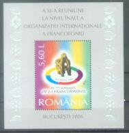 RO 2006-6128 FRANCOFONIE, ROMANIA, S/S, MNH - Gemeinschaftsausgaben