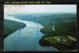 USED POSTCARD---AERIAL VIEW Of FORT KNOX + WALDO HANC0CK BRIDGE (June 30 1959) - United States