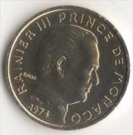 ** 10 CENT MONACO 1974  SUP ** - 1960-2001 Nouveaux Francs