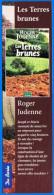 MARQUE-PAGES MARQUE PAGE LES TERRES BRUNES DE ROGER JUDENNE EDITIONS DE BOREE - 5X19cm UNIFACE - Segnalibri