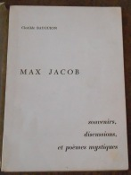 Max Jacob – Souvenirs, Discussions Et Poèmes Mystiques - French Authors