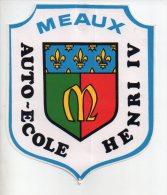 REF 7  : Sticker Autocollant Publicitaire Meaux Auto Ecole Henri IV Ecusson Armoirie Grand Format - Autocollants
