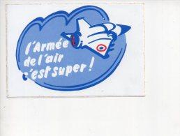REF 7  : Sticker Autocollant Publicitaire L'armée De L'air C'est Super Aviation - Autocollants
