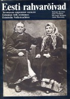 RARE : Eesti Rahvaroivad Estonian Folk Costumes Par Melanie KAARMA Et Aino VOOLMAA, Ed. Esti Raamat, Tallinn, 1981 - Livres, BD, Revues