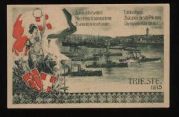 TRIESTE 1915 - CARTOLINA PATRIOTTICA - IL PORTO CON BARCHE E NAVI. - Trieste