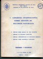 'CONGRESO INTERNACIONAL SOBRE GESTION DE RECURSOS' PROGRAMA Y RESUMENES AÑO 1988 EDIT.UCA CHILE PAG.200 USADO GECKO - Culture