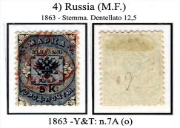 Russia-(M.F.)-0004 - 1863 - Y&T: N. 7A (o) - Privo Di Difetti Occulti - - Gebruikt