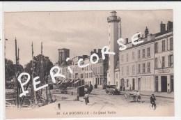 17  La Rochelle  Le Quai Valin - La Rochelle