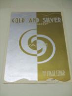 Partition : Gold And Silver (L´Or Et L´Argent) Valse De Franz LEHAR - Klassik