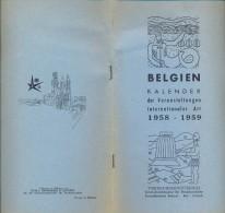 Dépliant Brochure - Pub Reclame - Belgien Kalender  Art 1958 - 1959 -  Expo Brussel 1958 - Oude Documenten