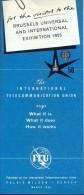 Dépliant Brochure - Pub Reclame - International Telecommunication Union -  Expo Brussel 1958 - Non Classés