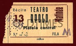 PORTUGAL - LISBOA - BILHETE DO TEATRO APOLO - MATINEE - RECITA 13 - 1955 OLD TICKET - Tickets D'entrée