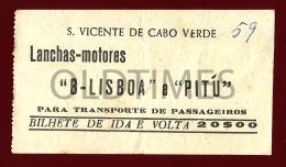 CABO VERDE - SAO VICENTE - BILHETE DE LANCHAS-MOTORES - B-LISBOA E PITU - 1950 OLD BOAT TICKET - Tiquetes De Barcos
