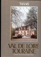 VAL DE LOIRE TOURAINE Par Aude GROUARD De TOCQUEVILLE - Géographie