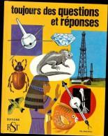 TOUJOURS DES QUESTIONS ET REPONSES Par Arkady LEOKUM Illustrations Cynthia Et Alvin KOEHLER - Autres