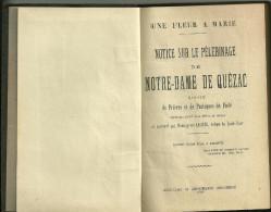 QUEZAC (15), NOTICE SUR LE PELERINAGE DE NOTRE DAME DE QUEZAC, Ouvrage De 1909 (religion) - Livres, BD, Revues