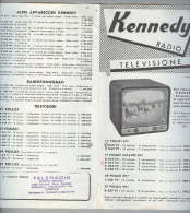 RADIO.....TELEVISIONE...KENNEDY....DEPILIANT..ANNI 50/60 - Literature & Schemes