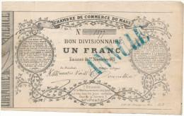 LE MANS - Chambre De Commerce - Bon Divisionnaire De 1F - 1er Novembre 1871 - Mention ANNULE - Bons & Nécessité