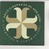 C1480 - LIBRETTO ISTRUZIONI CINEPRESE ARCO 8 Mm Mod. 803A - Proiettori Cinematografiche
