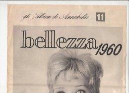 C1481 - ALBUM DI ANNABELLA 11 - BELLEZZA 1960 PER PELLE - CAPELLI - OCCHI - MANI - Health & Beauty