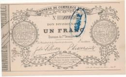 LE MANS - Chambre De Commerce - Bon Divisionnaire De 1F - 1er Décembre 1870 - Mention ANNULE - Bons & Nécessité