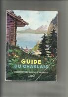 Guide Du Chablais 74   Livre Decrivant Toute La Documentation Sur Les Villages Et Villes Du Chablais Et Nombreuses Vues - Livres, BD, Revues